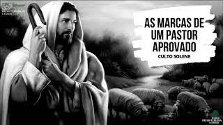 AS MARCAS DE UM PASTOR APROVADO