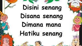 DISINI SENANG DISANA SENANG (LIRIK) - Lagu Anak - Cipt. Mutahar - Musik Pompi S.