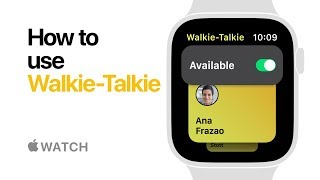 Apple Watch Series 4 — How to use Walkie-Talkie — Apple
