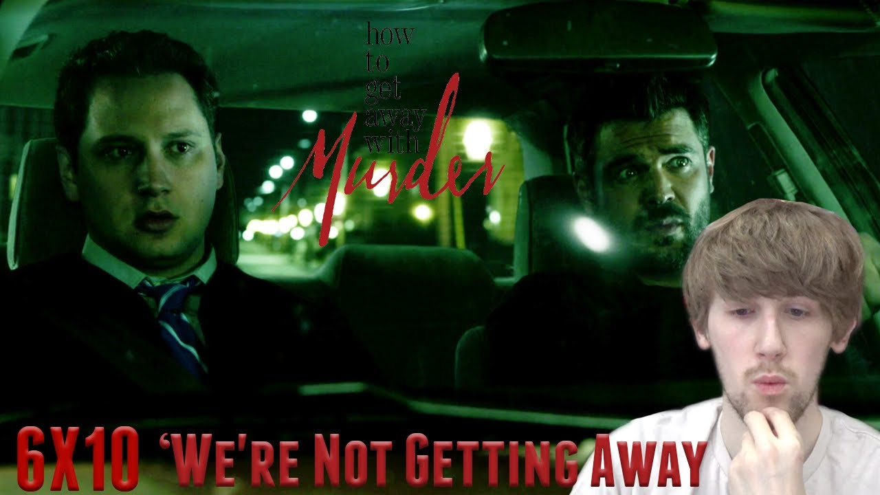 Download How to Get Away with Murder Season 6 Episode 10 - 'We're Not Getting Away With It' Reaction