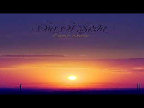 Out Of Sight - Come Anew (Full EP)