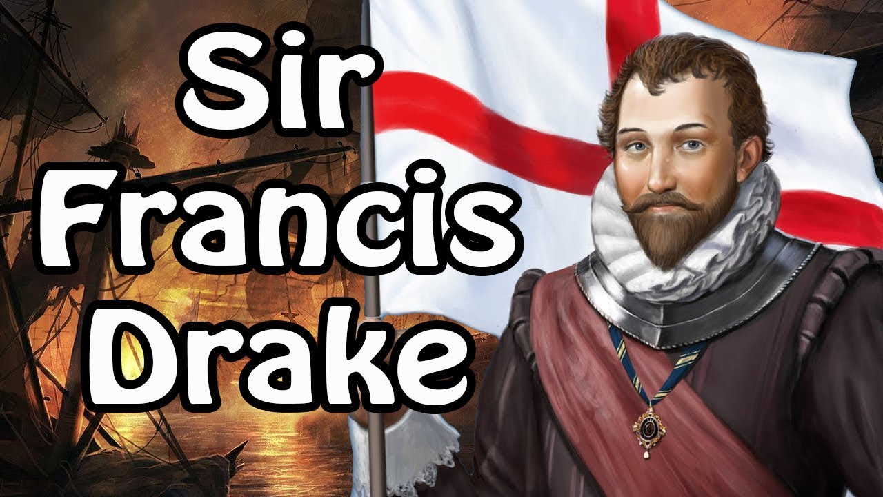 Sir Francis Drake: The Villainous Hero (Pirate History Explained)