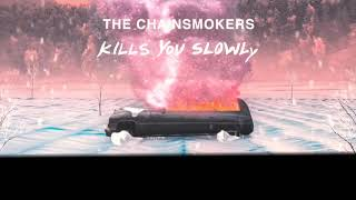 Download Mp3 【kills You Slowly】和訳 The Chainsmorkers Thechainsmorkers 新曲  ザ・チェインスモーカーズ