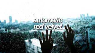 automatic by red velvet but its in another room rain