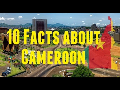 10 Facts about Cameroon | Top Countdowns