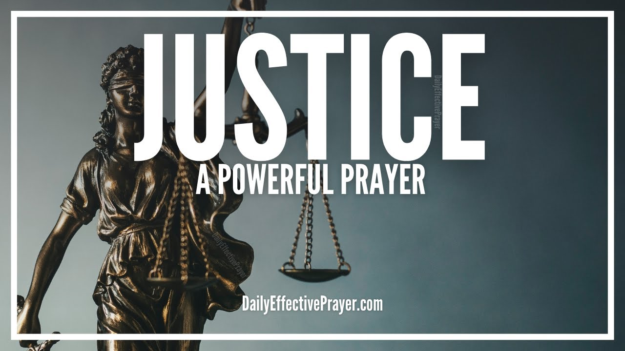 Prayer For Justice | Mercy, Peace, and Fairness Will Prevail