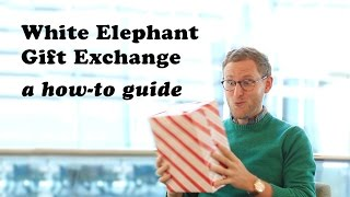 White Elephant Gift Exchange - a how to guide