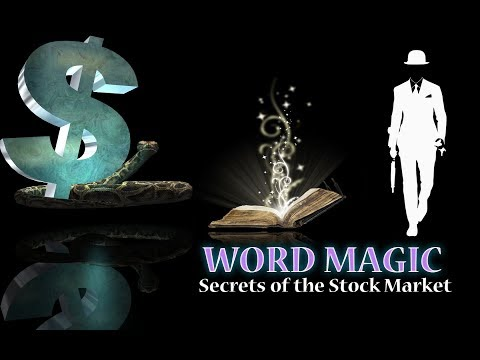 Magic Words - Secrets of the Stock Market (without music)