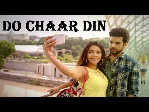DO CHAAR DIN: Rahul Vaidya RKV   Jeet Gannguli   Manoj Muntashir   Hindi Song  Full Song With Lyrics