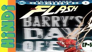 THE FLASH Rebirth Comics Episode #5 ORIGIN OF GODSPEED PART-2 In HINDI    Vol 1    Barry's Day Off  