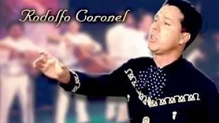 RODOLFO CORONEL - EL SINALOENSE ( CORRIDOS FAMOSOS )