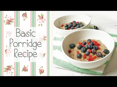 How to Make Porridge - Healthy Breakfast Recipe