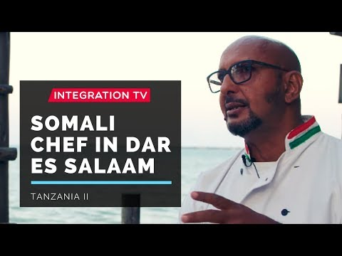 Somali Chef with Hottest Spot in Dar Es Salaam