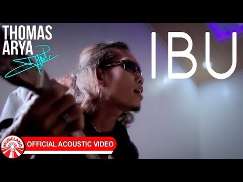 Thomas Arya - Ibu [Official Acoustic Video HD]
