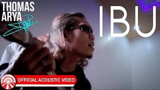 Thomas Arya - Ibu [Official Acoustic Video HD]
