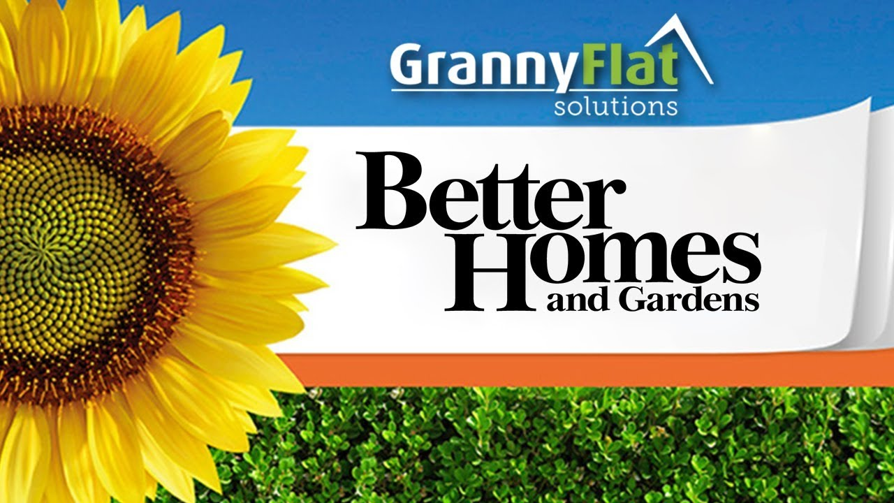 Granny Flat Solutions Better Homes Gardens Feature 2017 YouTube