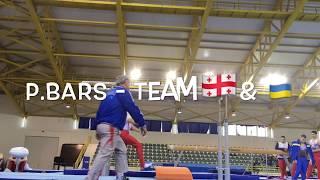 Брусья - Команда Грузии и Украины - CI - VTB CUP 2018