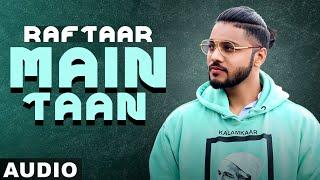 Main Taan (Full Audio)   B.I.G Dhillon Feat.Raftaar   Latest Punjabi Songs 2020   Speed Records