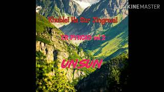 UN SUN |Sohra Man||Khublei Haki Sur jingrwai| UN SUN MUSIC GROUP