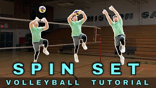 SPIN SET TECHNIQUE | Volleyball Tutorial | How To Set