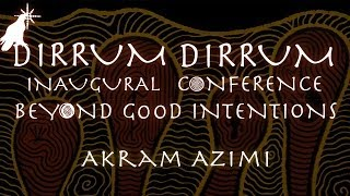 Akram Azimi | The Darker Side to Empathy | Dirrum Dirrum Conference 2013