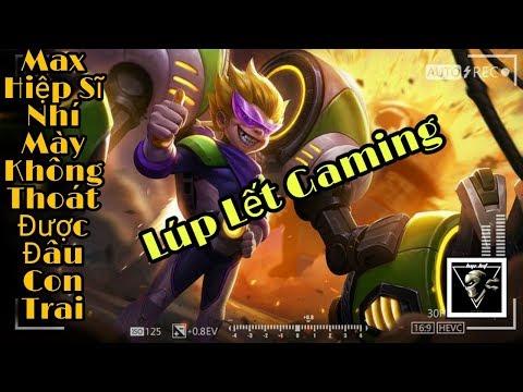 Liên Quân Mobile - Max Hiệp Sĩ Nhí Lên Máy Bay Lùa Team Địch Như Lùa Vịt - Lúp Lết Gaming