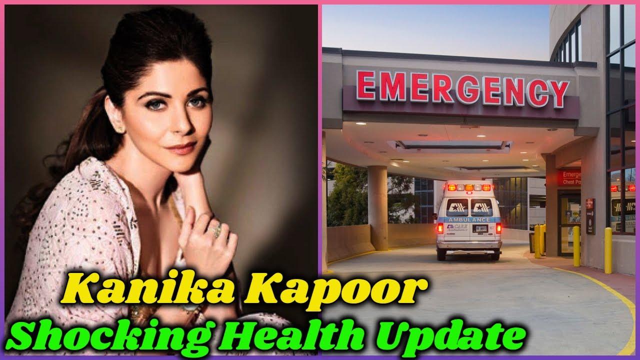 Kanika Kapoor's Shocking Health Update - YouTube