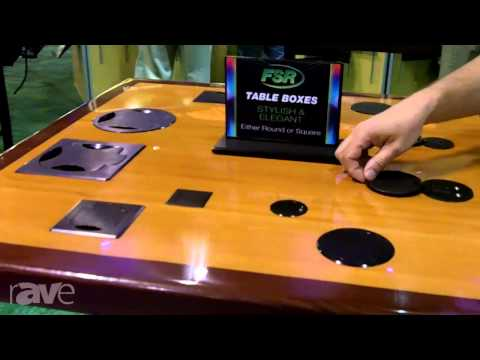 InfoComm 2013: FSR Introduces its new Table Boxes