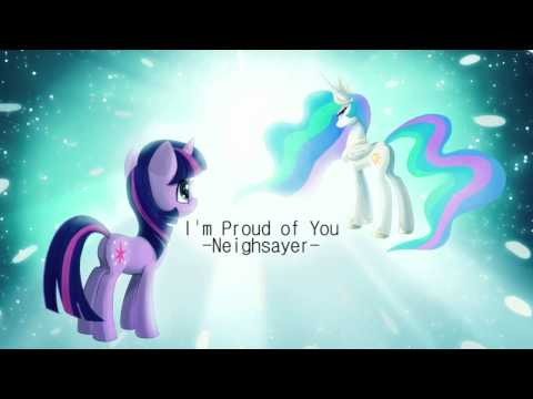 Neighsayer - I'm Proud of You