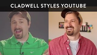 Cladwell Styles YouTube - Tim Schmoyer