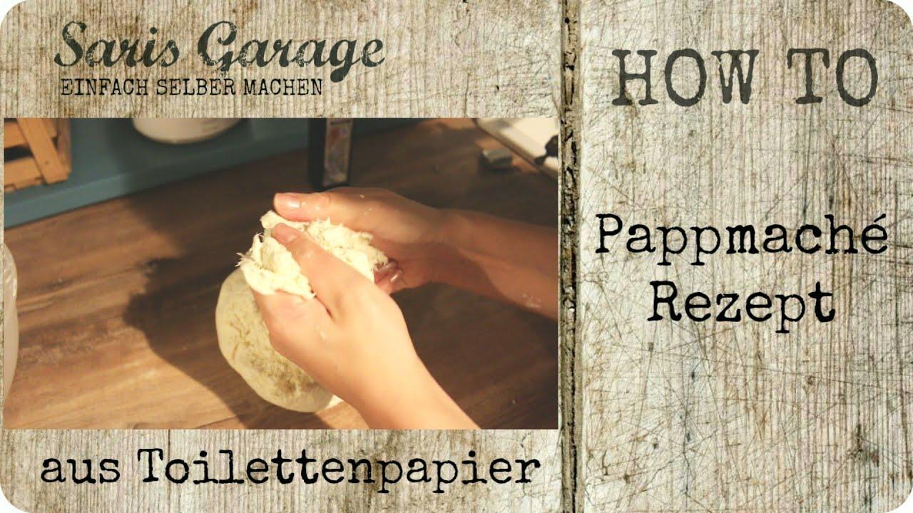 pulpe aus toilettenpapier diy | pappmache selber machen | rezept