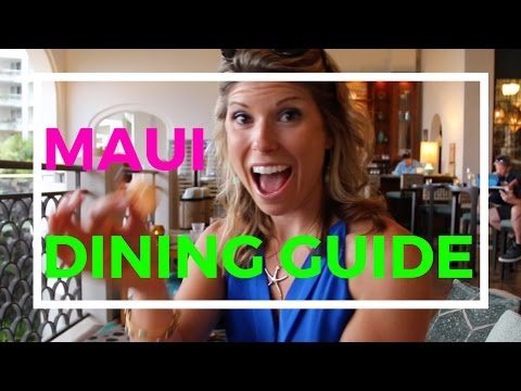 Maui Dining Guide: My Favorite Eats