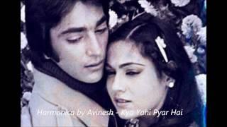 Kya Yahi Pyar Hai - Film Rocky - Harmonica by Avinesh