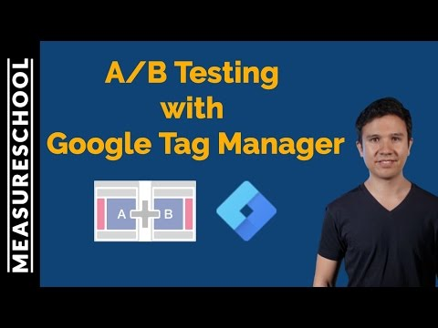 How To A/B Test With Google Tag Manager