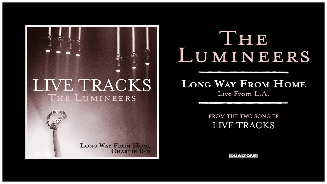 the-lumineers-long-way-from-home-live-from-l-a-the-lumineers