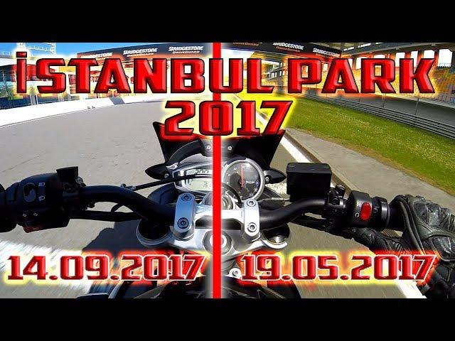 MotorcuBros - 2017'nin En Hızlı İstanbul Park Pist Günleri