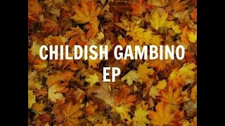 Baixar Childish Gambino - EP (Full Album)