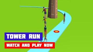 Tower Run · Game · Gameplay