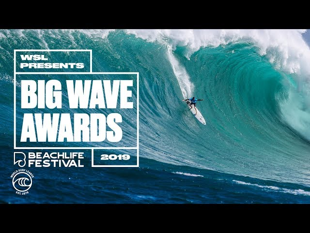 The 2019 WSL Big Wave Awards at the BeachLife Festival