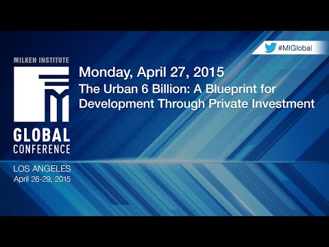 The Urban 6 Billion: A Blueprint for Development Through Private Investment