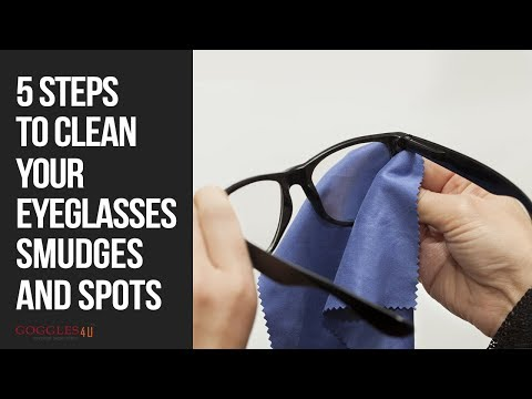 5 Steps to Clean Your Eyeglasses Smudges and Spots