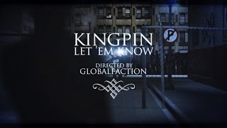 KINGPIN - LET EM KNOW (OFFICIAL VIDEO) PRODUCED BY PRO P