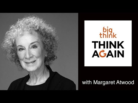 Margaret Atwood – The Good, The Bad, and The Stupid – Think Again Podcast #70