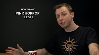 WHTV Tip of the Day - Pink Horror Flesh.
