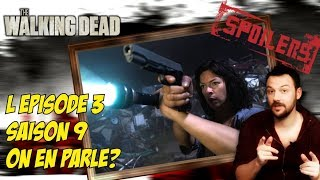 THE WALKING DEAD SAISON 9: retour sur l'épisode 3 AVEC SPOILERS