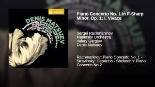 Piano Concerto No. 1 in F-Sharp Minor, Op. 1: I. Vivace