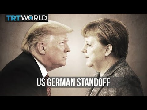 Are Germany And The US Going Through A Break Up?