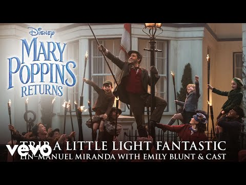 "Trip a Little Light Fantastic (From ""Mary Poppins Returns""/Audio Only) Mp3"