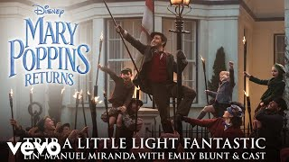 """Trip a Little Light Fantastic (From """"Mary Poppins Returns""""/Audio Only)"""