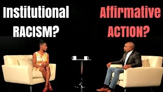 INSTITUTIONAL RACISM, AFFIRMATIVE ACTION, & WHITE PRIVILEGE: Get Over It! (Ep. 12 | Season 4)